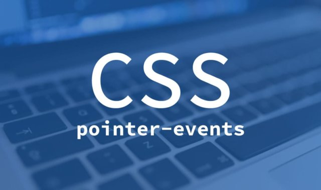 CSS pointer-events