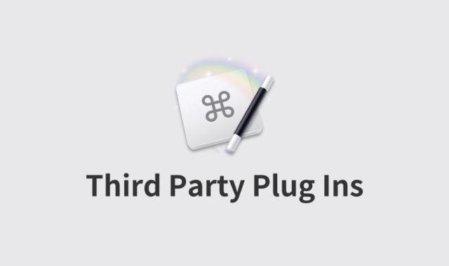 Keyboard MaestroのThird Party Plug Insの作り方